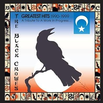 Black Crowes Black Crowes Greatest Hits 1990 1999 Tribute Work