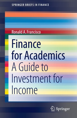 Finance For Academics  A Guide To Investment For Income  Springerbriefs In Finance