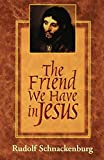 img - for The Friend We Have in Jesus book / textbook / text book