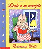 Leale a Su Conejito, Rosemary Wells, 0439183146