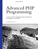 Advanced PHP Programming, George Schlossnagle, 0672325616