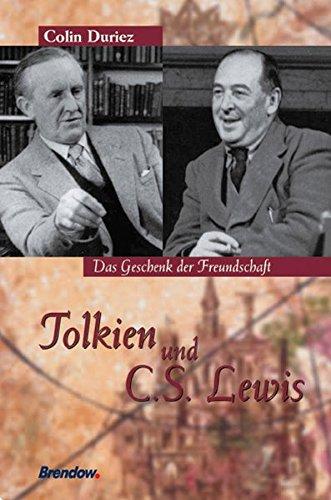Tolkien und C. S. Lewis - Das Geschenk der Freundschaft