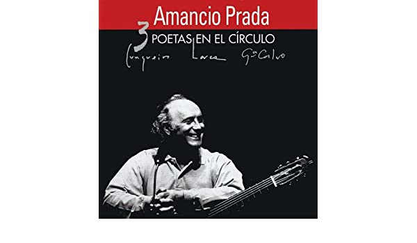 3 Poetas en el Círculo de Amancio Prada en Amazon Music - Amazon.es
