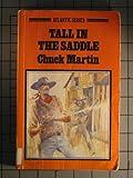 Tall in the Saddle, Chuck Martin, 0893409677