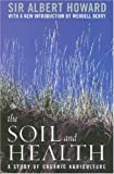 The Soil and Health: A Study of Organic Agriculture (Clark Lectures)