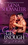 Book cover from Cant Get Enoughby Gena Showalter