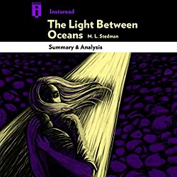 The Light Between Oceans, by M. L. Stedman   Summary & Analysis