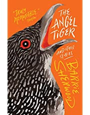 Angel Tiger And Other Stories