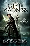 img - for The Gift of Madness (The Lost Prophecy Book 7) book / textbook / text book