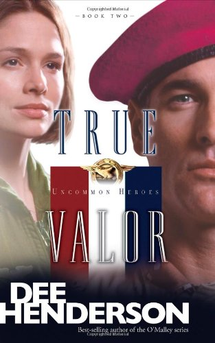 True Valor (Uncommon Heroes, Book 2) (First Female Fighter Pilot In The World)