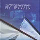 Huvafen Fushi Maldives: Mixed by Ravin