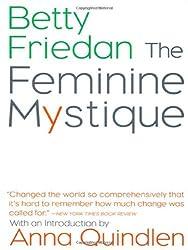 The Feminine Mystique by Betty Friedan (2001-09-17)