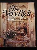 The Very Rich, Joseph J. Thorndike, 051752810X