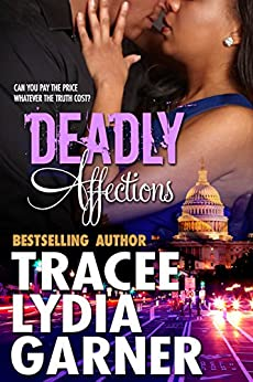 Deadly Affections by [Garner, Tracee Lydia ]