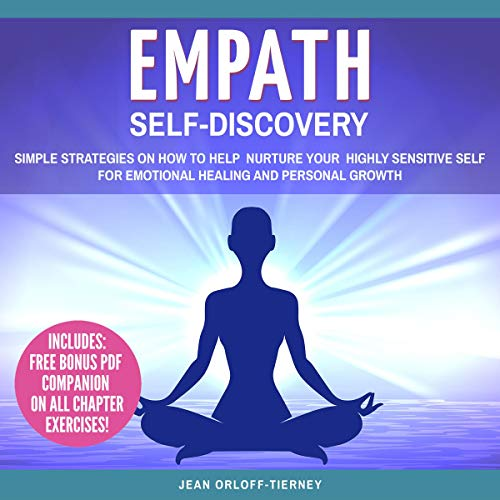 Pdf Fitness Empath Self-Discovery: Simple Strategies on How to Help Nurture Your Highly Sensitive Self for Emotional Healing and Personal Growth