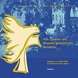 img - for Von Quellen und Wurzeln gewaltfreien Handelns book / textbook / text book