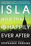 download ebook isla and the happily ever after (anna & the french kiss 3) by stephanie perkins (2014-08-14) pdf epub