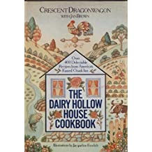 The Dairy Hollow House Cookbook: Over 400 Delectable Recipes from America's Famed Ozark Inn