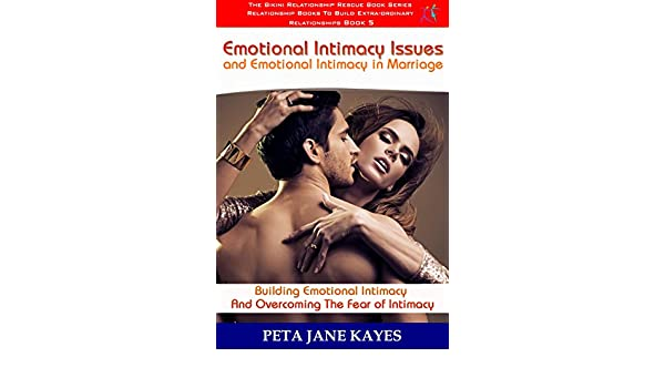 How to increase emotional intimacy in marriage