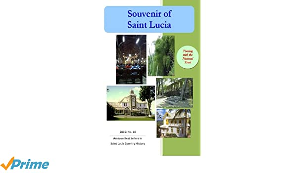 Souvenir of Saint Lucia: Touring with the Trust