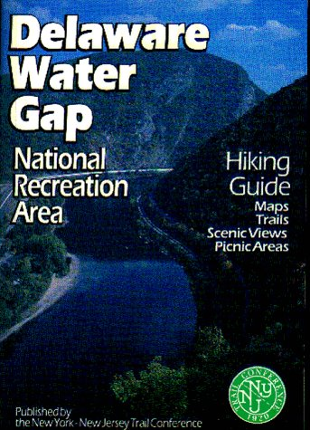 (Hiking Guide to the Delaware Water Gap National Recreation Area)