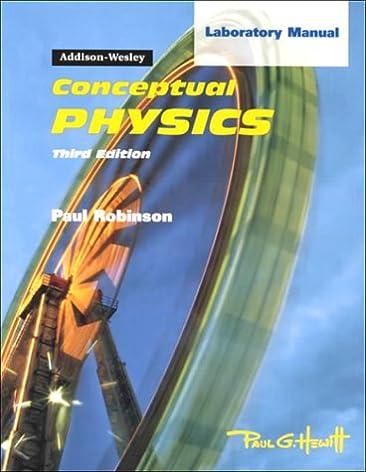 conceptual physics lab manual paul g hewitt 9780201468007 rh amazon com conceptual physics laboratory manual teacher edition pdf Physics 1 Lab Manual