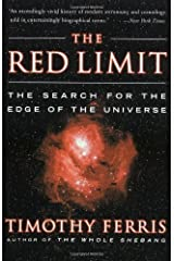 The Red Limit: The Search for the Edge of the Universe Kindle Edition