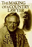 The Making of a Country Lawyer, Gerry Spence, 0312146736