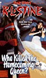 Who Killed the Homecoming Queen?, R. L. Stine, 0671529641