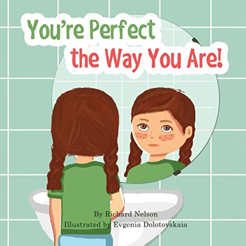 (You're Perfect the Way You Are!)