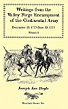 Writings from the Valley Forge Encampment of the Continental Army, Joseph Lee Boyle, 0788425617