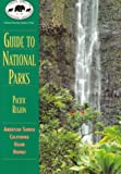 NPCA Guide to National Parks in the Pacific (NPCA Guides to National Parks)