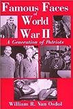 Famous Faces of World War II, William R. Van Osdol, 1880677210