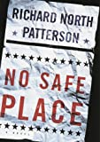 No Safe Place, Richard North Patterson, 0679450424