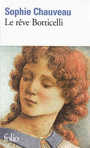 Le Reve Botticelli (Collection Folio)  (French Edition)