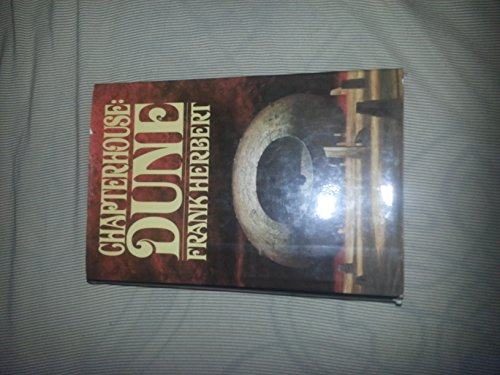 Chapterhouse Dune 1ST Edition by G. P. Putnam's Sons
