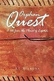 Orphan Quest, K. E. Milrona, 1441501614