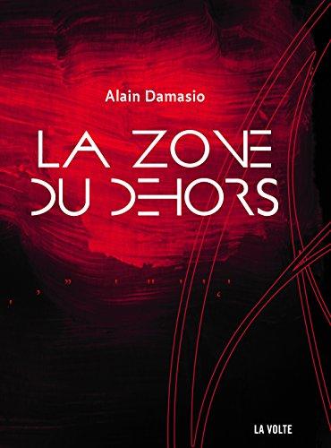 La Zone du Dehors (LITTERATURE) (French Edition)