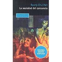 Sociedad del cansancio, La (2ª ed.): Segunda edición