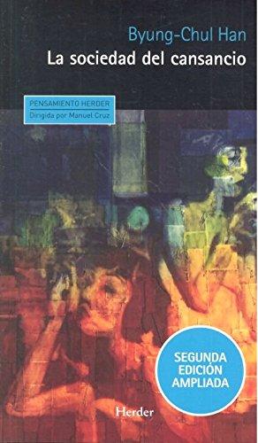 Sociedad del cansancio, La (2ª ed.): Segunda edición ampliada: 0 (Pensamiento Herder)