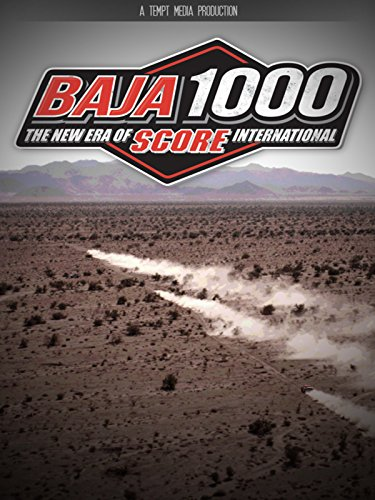 (BAJA 1000: The New Era of SCORE International )