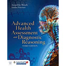 Advanced Health Assessment and Diagnostic Reasoning,Third Edition Includes Navigate 2 Premier Access: Includes Navigate 2 Premier Access