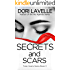 Secrets and Scars: A Gripping Psychological Thriller (Fatal Hearts Series Book 3)