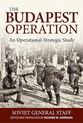 The Budapest Operation: An Operational-Strategic Study