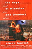 The Days of Miracles and Wonders, Simon Louvish, 1895897750