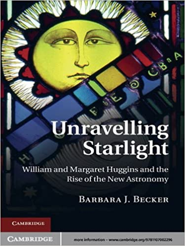 Unravelling Starlight: William and Margaret Huggins and the Rise of