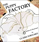 The Puppy Factory, Claire Fornaro, 141204684X