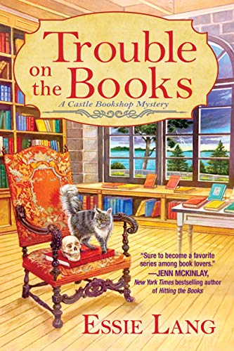 Trouble on the Books: A Castle Bookshop Mystery ()