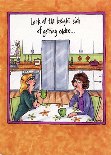 Bright Side Of Getting Older: 50th - Oatmeal Studios Funny Feminine Birthday Card