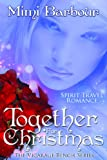 Together for Christmas (The Vicarage Bench Series Book 5)